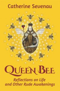 Catherine Sevenau - Queen Bee